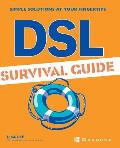 DSL Survival Guide