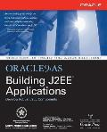 Oracle9ias Building J2ee(tm) Applications [With CDROM]