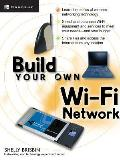 Build Your Own Wi Fi Network