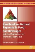 Handbook on Natural Pigments in Food and Beverages: Industrial Applications for Improving Food Color
