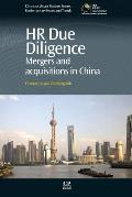 HR Due Diligence: Mergers and Acquisitions in China
