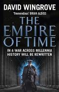 The Empire of Time: In a War Across Millennia History Will Be Rewritten