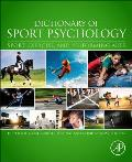 Dictionary of Sport Psychology: Sport, Exercise, and Performing Arts