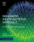 Nano-Sized Multifunctional Materials: Synthesis, Properties and Applications