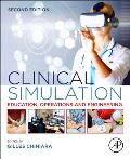 Clinical Simulation: Education, Operations and Engineering
