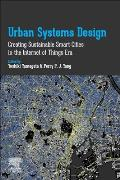 Urban Systems Design: Creating Sustainable Smart Cities in the Internet of Things Era