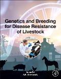 Genetics and Breeding for Disease Resistance of Livestock