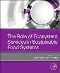 The Role of Ecosystem Services in Sustainable Food Systems