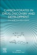 Carbohydrates in Drug Discovery and Development: Synthesis and Application
