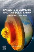Satellite Gravimetry and the Solid Earth: Mathematical Foundations