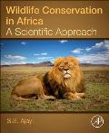 Wildlife Conservation in Africa: A Scientific Approach