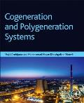 Cogeneration and Polygeneration Systems