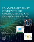 Polymer-Based Advanced Functional Composites for Optoelectronic and Energy Applications