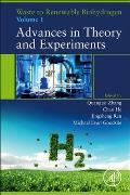 Waste to Renewable Biohydrogen: Volume 1: Advances in Theory and Experiments