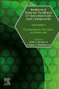 Handbook of Greener Synthesis of Nanomaterials and Compounds: Volume 1: Fundamental Principles and Methods