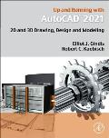 Up and Running with AutoCAD 2021: 2D and 3D Drawing, Design and Modeling