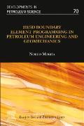 2d/3D Boundary Element Programming in Petroleum Engineering and Geomechanics, Volume 70