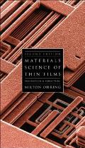 Materials Science of Thin Films: Deposition and Structure