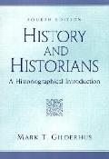 History & Historians A Historiograph 4th Edition