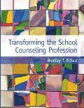 Transforming The School Counseling Profe