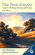 Prose Reader Essays For Thinking Rea 6th Edition