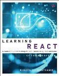 Learning React 2nd Edition A Hands On Guide to Building Web Applications Using React & Redux