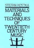 Materials & Techniques Of Twentieth Century Music