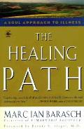 Healing Path A Soul Approach To Illness
