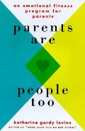 Parents Are People Too Emotional Fitne