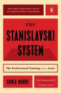 The Stanislavski System: The Professional Training of an Actor