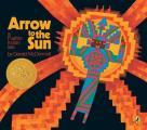 Arrow To The Sun A Pueblo Indian Tale