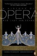 History of Opera: the Last Four Hundred Years