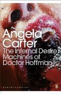 Infernal Desire Machines of Doctor Hoffman Angela Carter