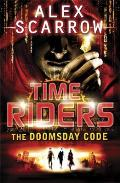 TimeRiders 03 The Doomsday Code