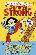 The Karate Princess: The Karate Princess in Monsta Trouble. Jeremy Strong