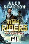 Time Riders 07 The Pirate Kings