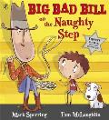 Big Bad Bill on the Naughty Step