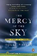 Mercy of the Sky The Story of a Tornado