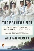 Mathews Men Seven Brothers & the War Against Hitlers U boats