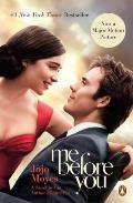 Me Before You A Novel Movie Tie In