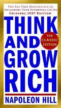 Think & Grow Rich The Classic Edition