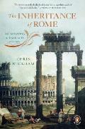 Inheritance of Rome Illuminating the Dark Ages 400 1000