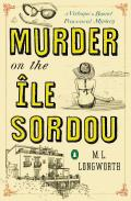Murder on the Ile Sordou A Verlaque & Bonnet Provencal Mystery