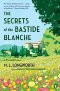 Secrets of the Bastide Blanche A Verlaque & Bonnet Mystery