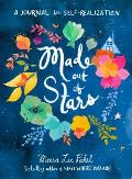 Made Out of Stars A Journal for Self Realization