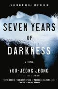Seven Years of Darkness A Novel