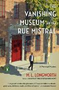 Vanishing Museum on the Rue Mistral