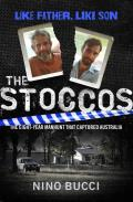 The Stoccos: The Eight-Year Manhunt That Captured Australia