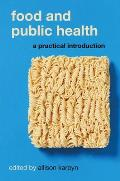 Food and Public Health: A Practical Introduction