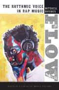 Flow: The Rhythmic Voice in Rap Music